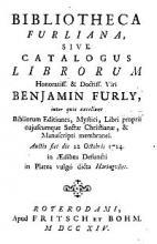 Bibliotheca Furliana sive Catalogus librorum honoratiss. & doctiss. viri Benjamin Furly (1714)